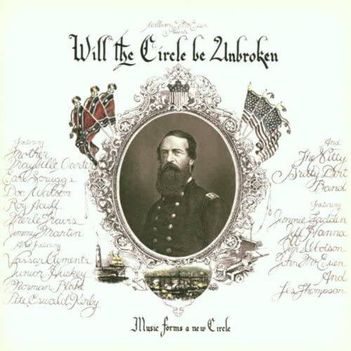 『Will The Circle Be Unbroken』('72)/Nitty Gritty Dirt Band