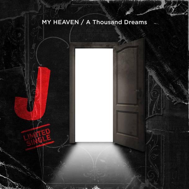 シングル「MY HEAVEN / A Thousand Dreams」