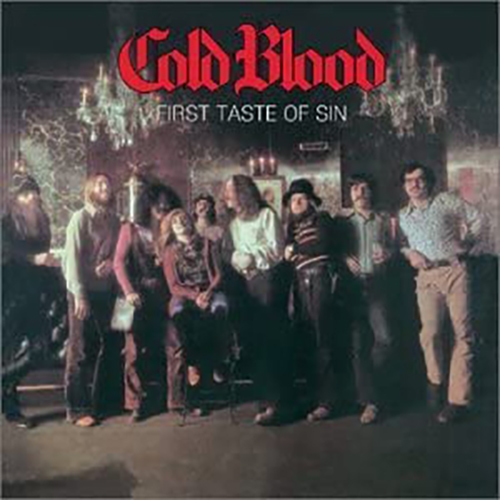 『First Taste Of Sin』('72)/Cold Blood