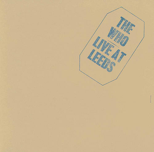 「Summertime Blues」収録アルバム『Live at Leeds 25th Anniversary Edit』/The Who