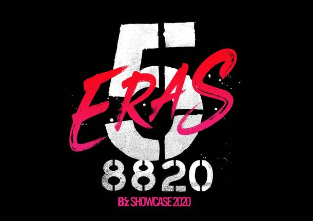 『B'z SHOWCASE 2020 -5 ERAS 8820- Day1〜5』