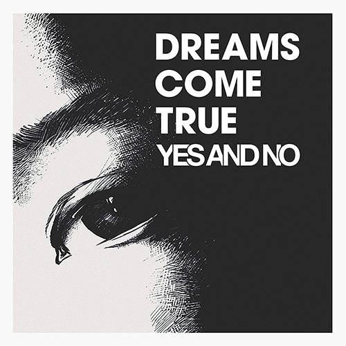 シングル「YES AND NO」('20)/DREAMS COME TRUE