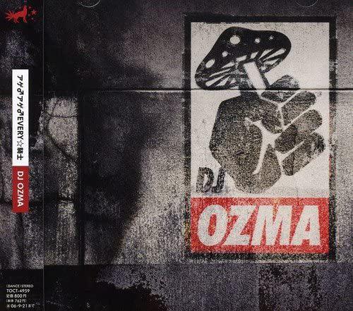 シングル「アゲ♂アゲ♂EVERY☆騎士」('06)/DJ OZMA