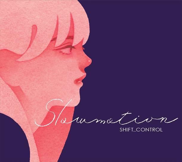 ミニアルバム『Slowmotion』