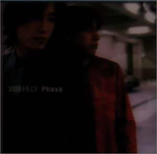 『Phase』('99)/SURFACE