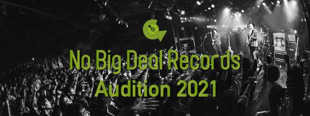 『No Big Deal Records Audition 2021』
