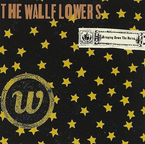 『Bringing Down The Horse』('96)/The Wallflowers