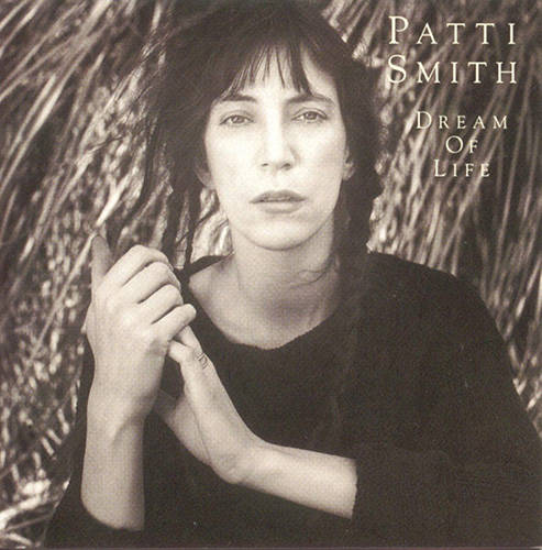 「Dream of Life」収録アルバム『Dream of Life』/Patti Smith