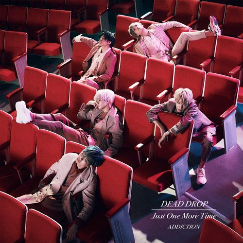 シングル「DEAD DROP / Just One More Time」【初回限定盤A】