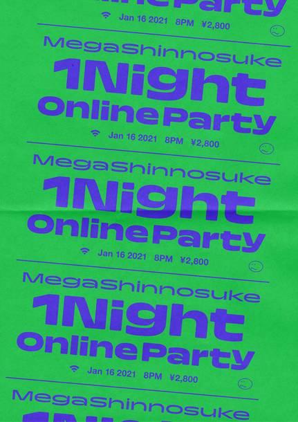 『Mega Shinnosuke 1Night Online Party』