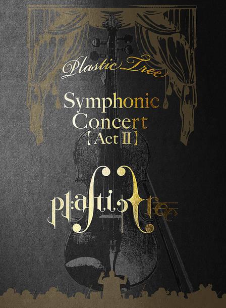 ライブBlu-ray『Symphonic Concert 【Act Ⅱ】』