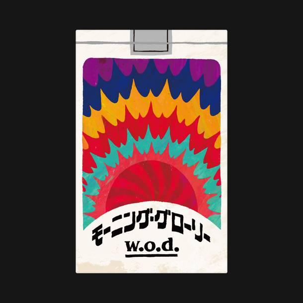 w.o.d. Digital Single 『モーニング・グローリー』