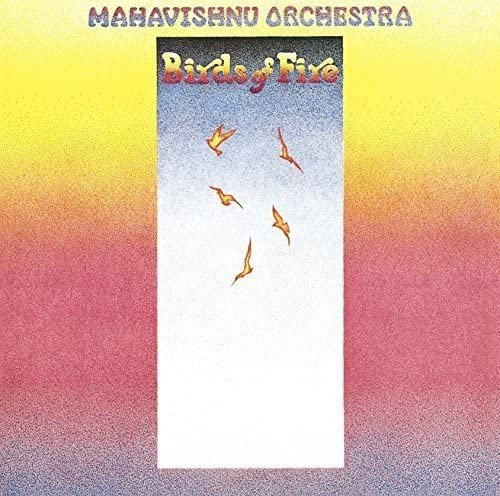 『Birds of Fire』('73)/Mahavishnu Orchestra