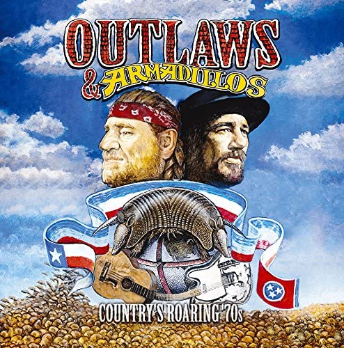 『Outlaws & Armadillos: Country's Roaring '70s』('18)/V.A.