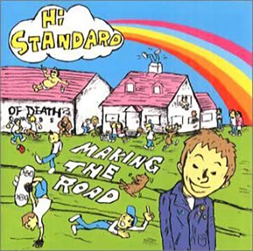 「STAY GOLD」収録アルバム『MAKING THE ROAD』/Hi-STANDARD