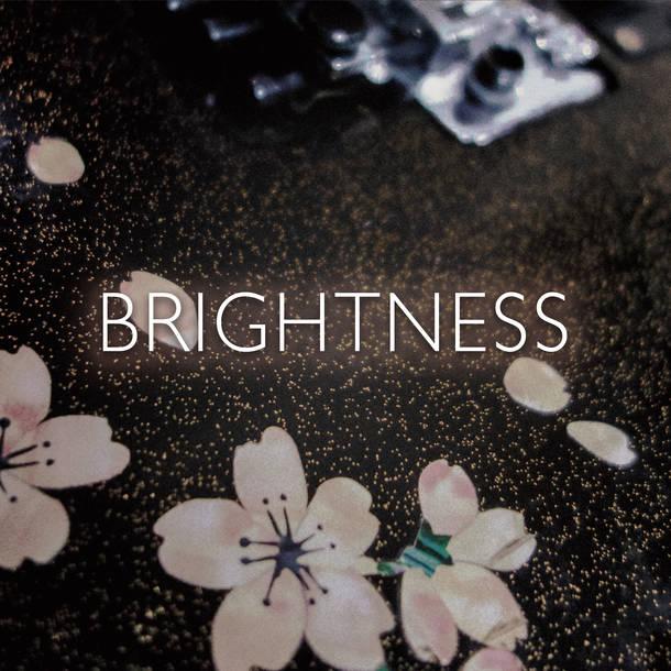 配信シングル「BRIGHTNESS」