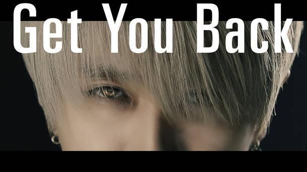 「Get You Back」MV
