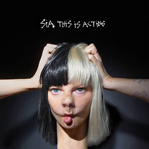 「Alive」収録アルバム『This Is Acting』/Sia