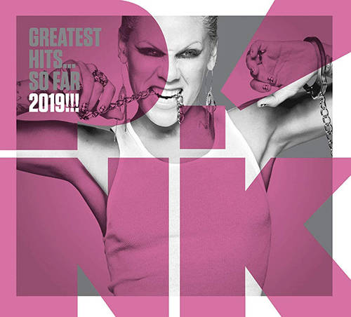 「F**kin' Perfect」収録アルバム『Greatest Hits... So Far 2019!!!』/P!nk