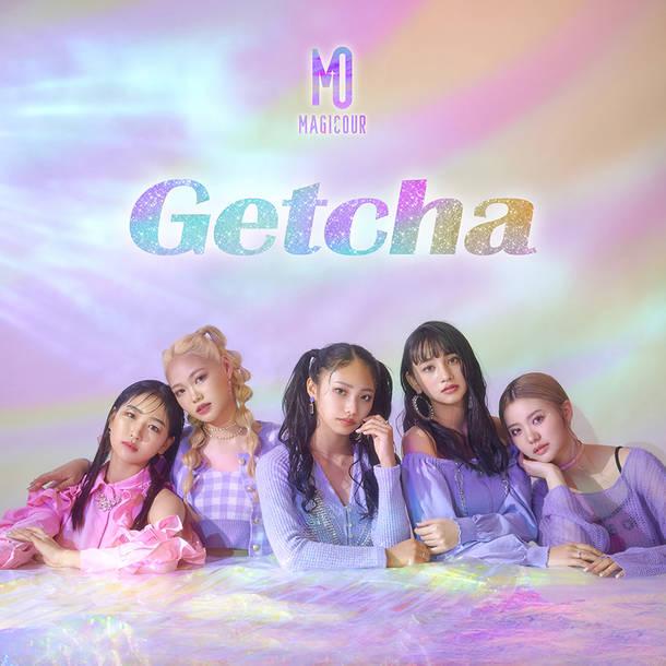 配信シングル「Getcha」