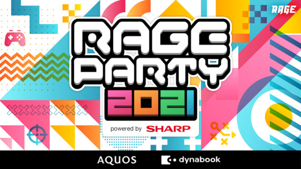 『RAGE PARTY 2021 powered by SHARP』