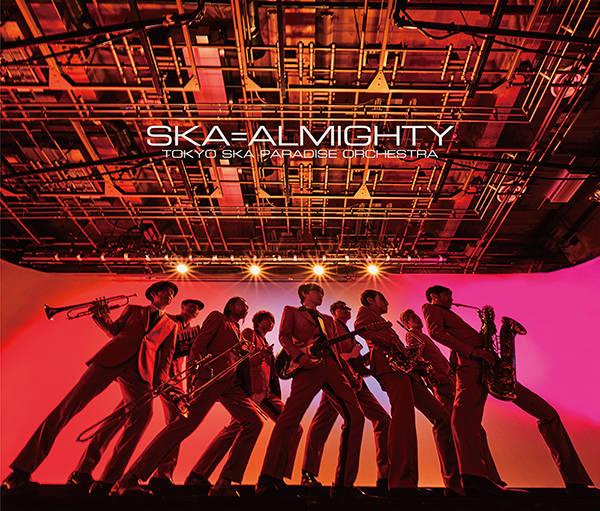 アルバム『SKA=ALMIGHTY』【CD+DVD盤】