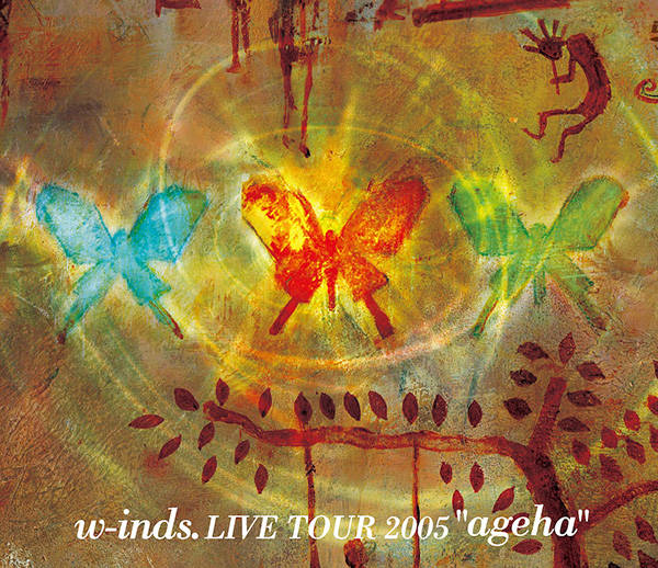 """w-inds. Live Tour2005""""ageha"""""""