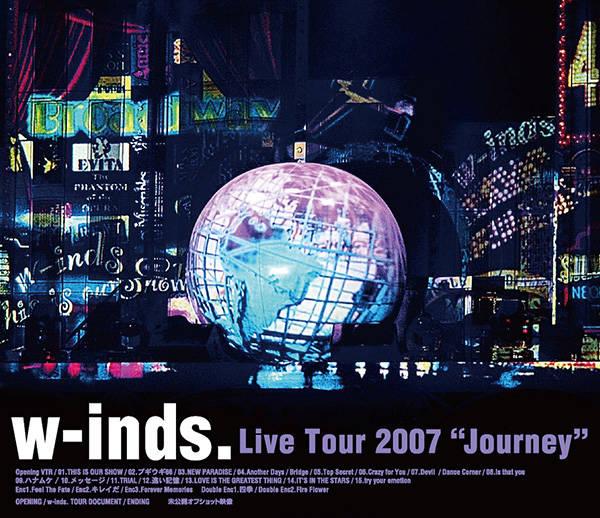 w-inds. Live Tour 2007 〜Journey〜
