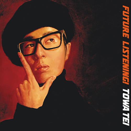『Future Listening!』(94)/テイ・トウワ