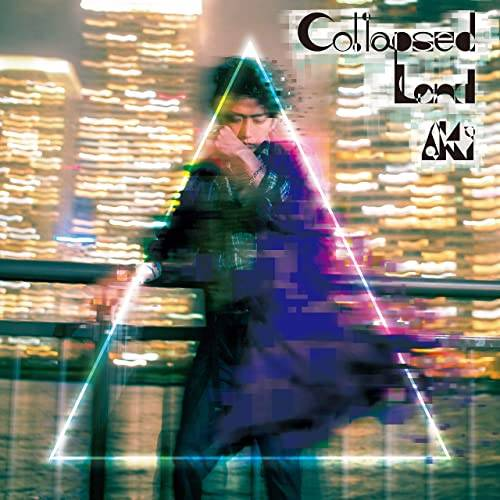 「Monolith」収録アルバム『Collapsed Land』/AKi
