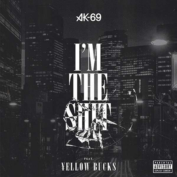 配信シングル「I'm the shit feat. ¥ellow Bucks」