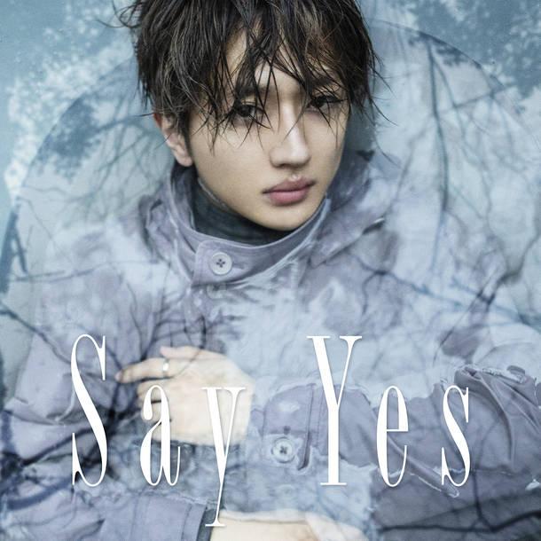 配信シングル「Say Yes」