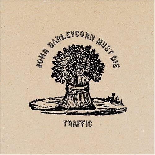 『John Barleycorn Must Die』('70)/Traffic