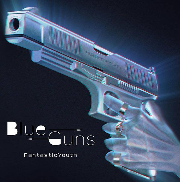 EP『BlueGuns』