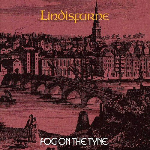 『Fog on the Tyne』('71)/Lindisfarne