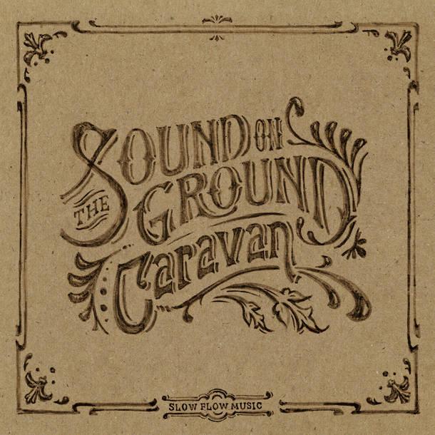 アルバム『The Sound on Ground』