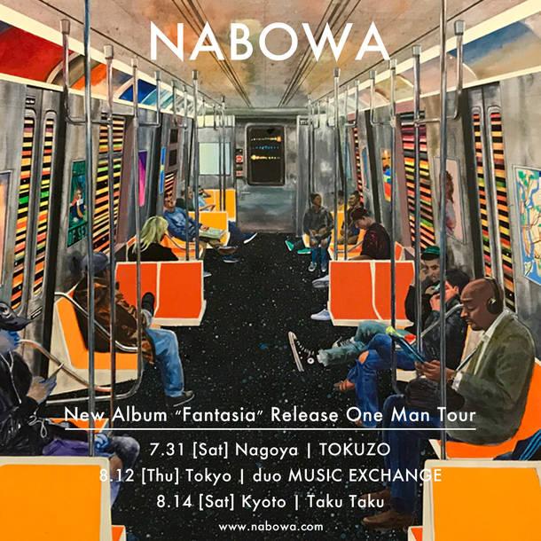 """NABOWA「New Album """"Fantasia"""" Release One Man Tour」"""
