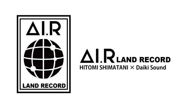『AI.R LAND RECORD アイアールランドレコード』