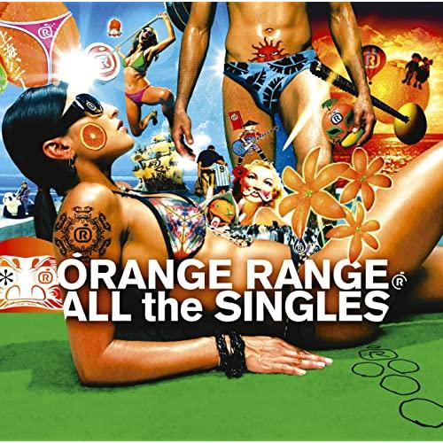 「上海ハニー」収録アルバム『ALL the SINGLES』/ORANGE RANGE