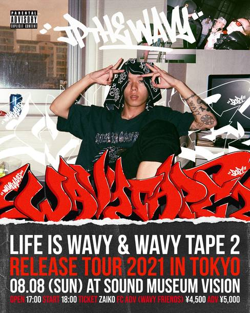 『LIFE IS WAVY & WAVY TAPE 2 RELEASE TOUR 2021 in TOKYO』