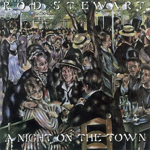 『A Night on the Town』('76)/Rod Stewart