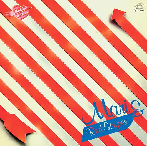 『MARI & REDSTRIPES』('77)/MARI & REDSTRIPES