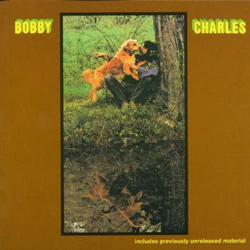 『Bobby Charles』('72)/Bobby Charles