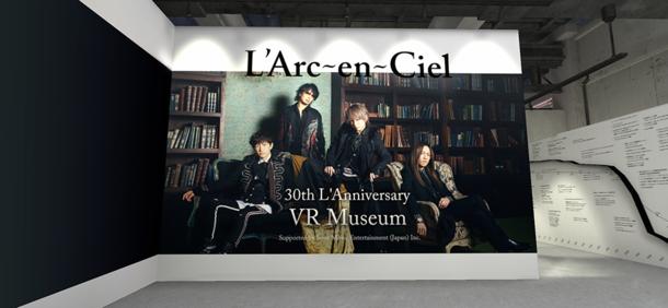 『L'Arc~en~Ciel 30th L'Anniversary VR Museum』