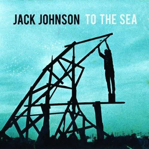 「Only The Ocean」収録アルバム『To The Sea』/Jack Johnson
