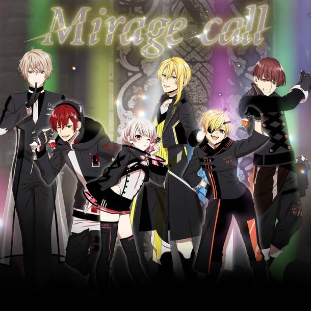 配信シングル「Mirage call」