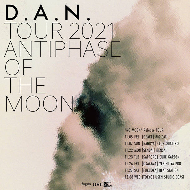 """D.A.N. Tour 2021 """"Antiphase Of The Moon"""""""