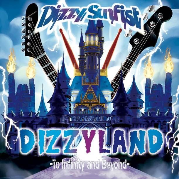 アルバム『DIZZYLAND -To Infinity & Beyond-』