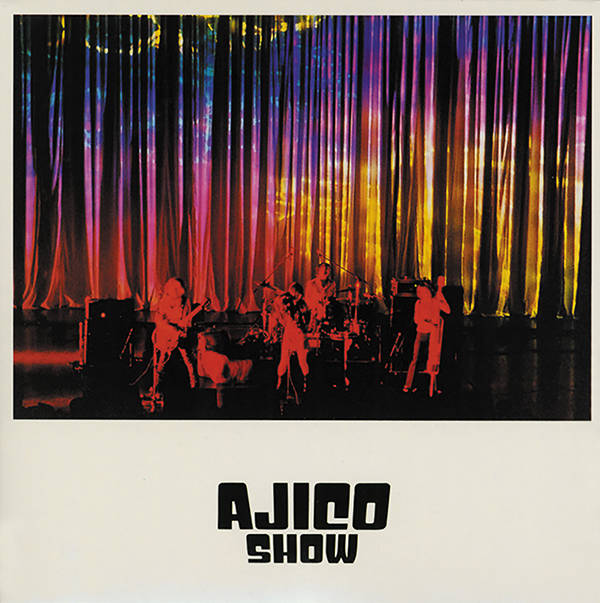 アナログ盤ライブアルバム『AJICO SHOW』