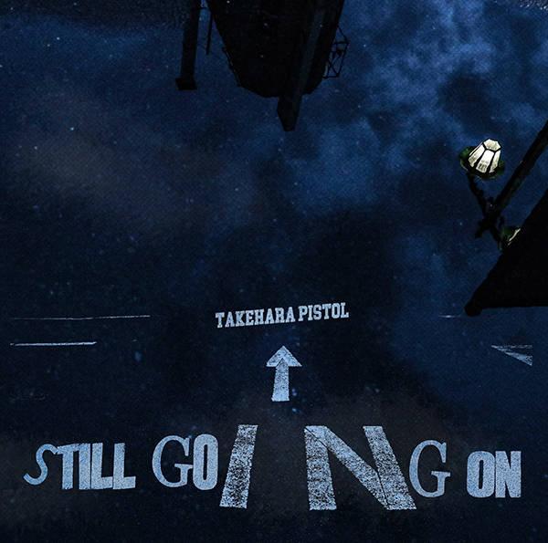 アルバム『STILL GOING ON』【通常盤】(CD)【生産限定盤】(LP)